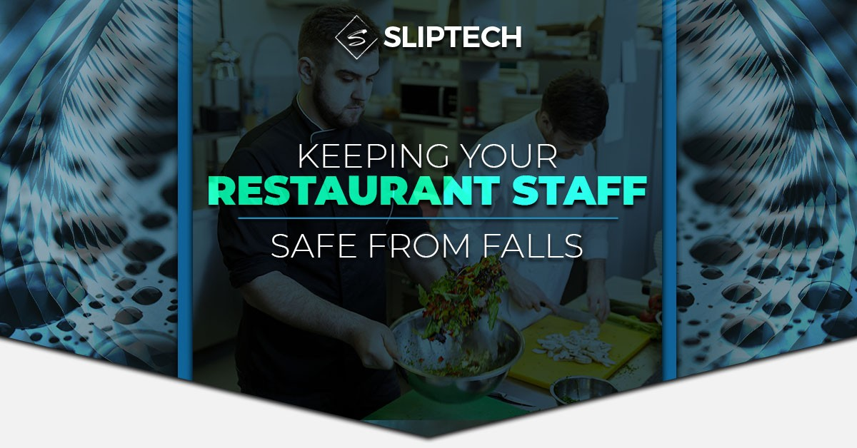 Blog-Keeping-Your-Restaurant-Staff-Safe-From-Falls-5c3e42ce795a8