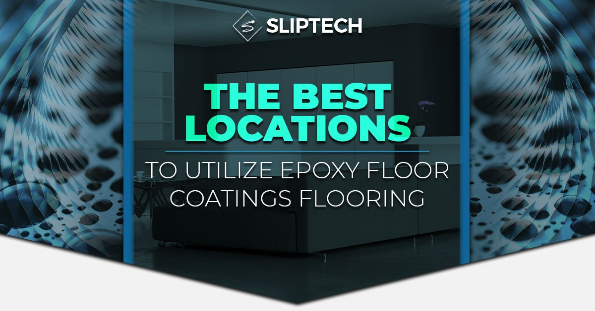 Blog-The-Best-Locations-To-Utilize-Epoxy-Floor-Coatings-5c3e42fc2417a